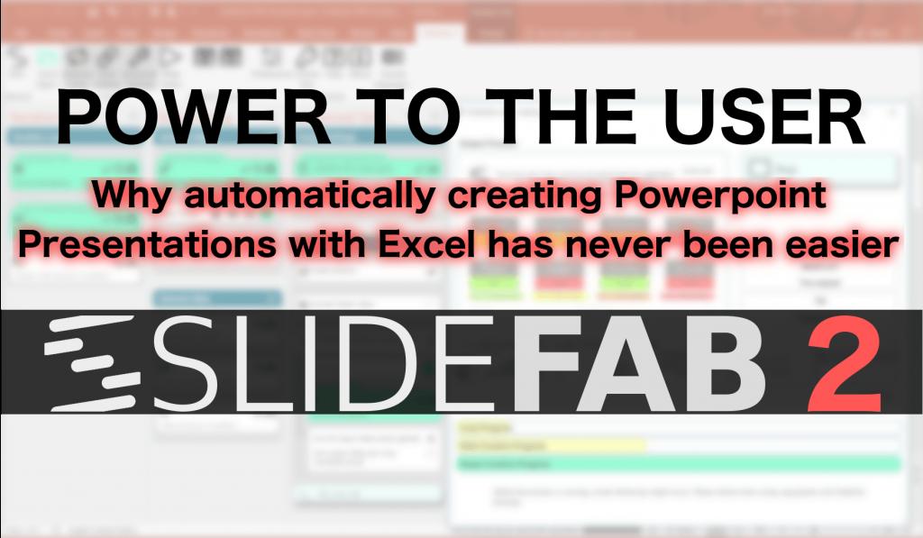 SlideFab 2. Power to the User Blog Post Image