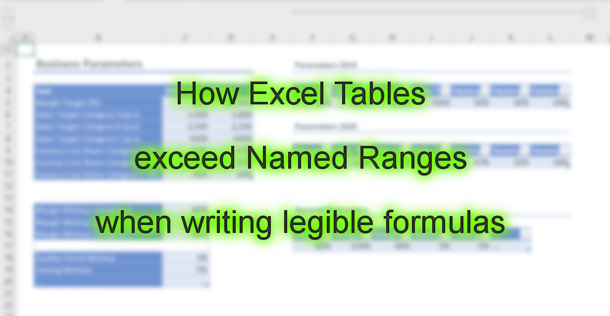 How Excel Tables exceed Named Ranges when writing legible formulas