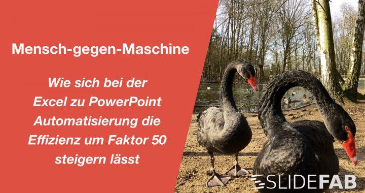 Titelbild für den Mensch-gegen-Maschine-Wettbewerb von SlideFab 2 gegen manuelles Kopieren von Excel nach PowerPoint